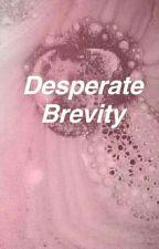 Desperare Brevity   Spam 2 by strangerjupiter
