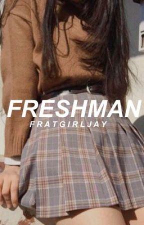 freshman | h.s by fratgirljay