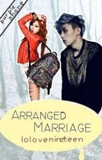 Arranged Marriage by Lolovenineteen