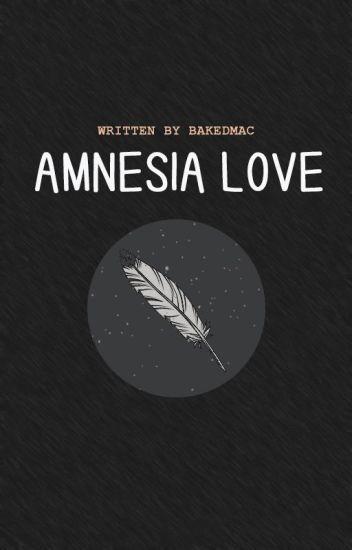 Amnesia Love (REVISING)