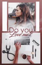 Do You Love Me? (GirlxGirl) by WantingToFly