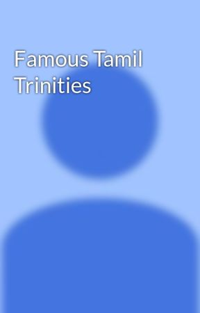 Famous Tamil Trinities by digitaljinni