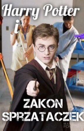 Harry Potter i Zakon Sprzątaczek  by Yato_Nagachika