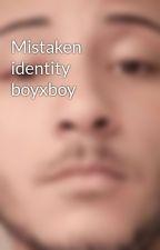 Mistaken identity boyxboy by tuquila1