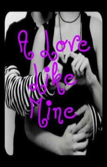 A Love Like Mine