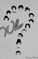 Who? by Gisma310