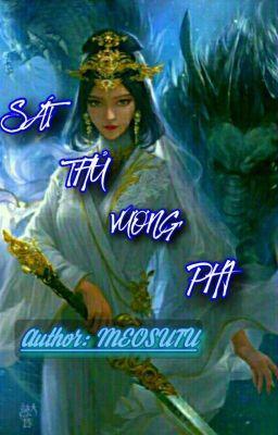 Đọc truyện [ Xuyên Không ] Sát thủ vương phi