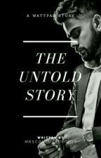 His Untold Story || Slow Updates by mrsconfusedkohli