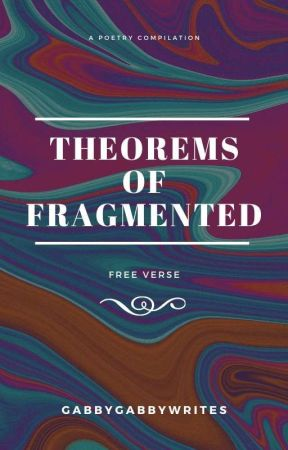 The theorems of fragmented by berrycocomocha