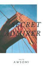 Secret Admirer +Samuel [PRIVATE] by awsomi