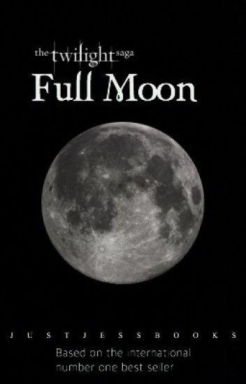 Twilight saga: full moon(WATTY AWARDS 2012)