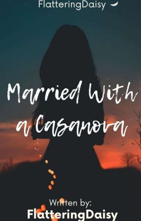 Married with a Cassanova by FrozenblacksouL_92