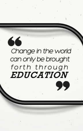 Change in the world can only be brought forth through education by VikasGuptaWileyIndia