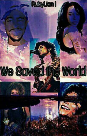 We Saved the World  by RubyLion1