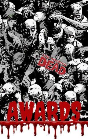 The Walking Dead AWARDS (OPEN) by The_Dead_room
