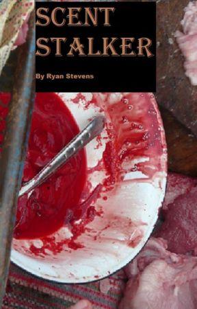 Scent Stalker by RyanStevens17