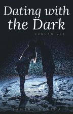 Dating With The Dark ~HunHan Ver~ by Oktavia__wu