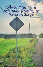 Siklo: Mga Tula Patungo, Paalis, at Pabalik Sayo by DearSeven
