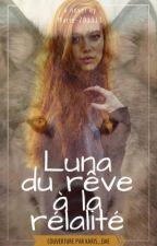 Luna: du rêve à la réalité 🌕💫❤️ by marie-201311