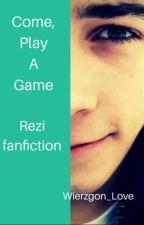 Come, Play A Game || reZigiusz || 1&2 by Wierzgon_Love
