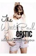 The WattPad Critic by IdBeAHeroForYou