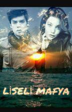 liseli mafya by seyevcey
