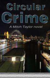 CIRCULAR CRIME by Funkysteve