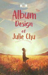 Album Design của Jul 😘 by juliechu21