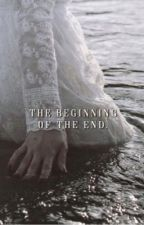The beginning of the end. by ewokgirl03