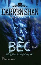 BEC - Tiếng thét trong bóng tối by PhanYu
