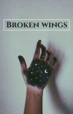 Broken wings #PNovel by Caarmeen18