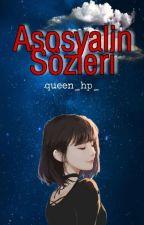 Asosyal sözleri (Tamamlandı) by asosyal-kiz-55