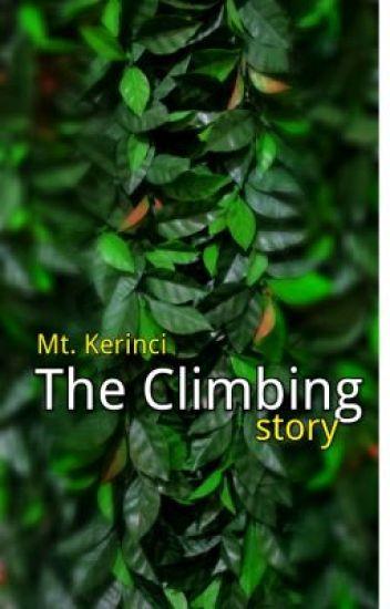 The Climbing Story (Mt. Kerinci)