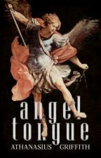 Angel Tongue by AthanasiusGriffith