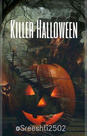 Killer Halloween  by Sreeshti2502