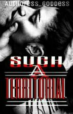 such a Territorial by Authoress_Goddess