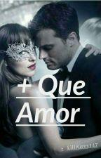 +Que Amor..💚❤💚❤ by AliceGrey147