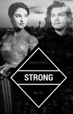 Strong (Harry Styles fanfic) by 2twentyfour4