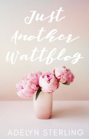 Just Another Wattblog by AdelynAnn