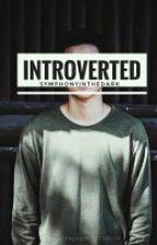 Introverted  by SymphonyInTheDark
