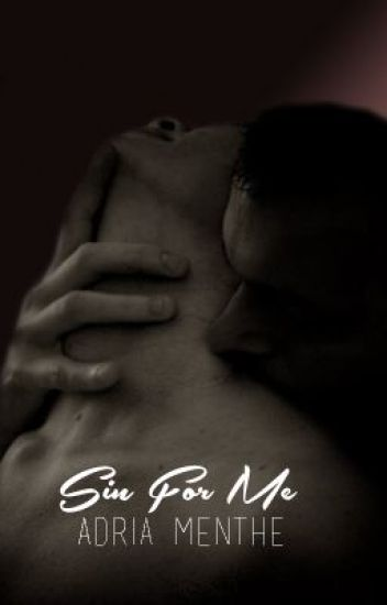 Sin For Me (Erotic One Shots)