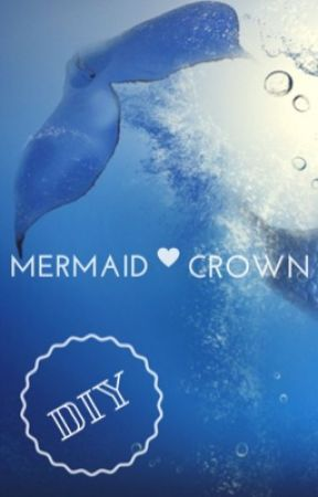 DIY Mermaid Crown by TiffanyDaune