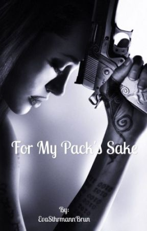 For my pack's sake  by EvaSthrmannBrun