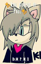 los dibujos de paul (mis dibujos) by M_P_M_D