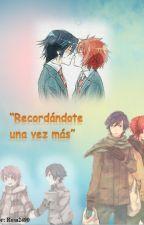 """""""Recordándote Una Vez Más"""" by Rosa2490"""