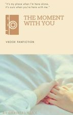 The Moment With You [ VKook ] by christalalice