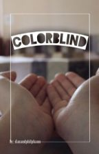 Colorblind by danandphilphann