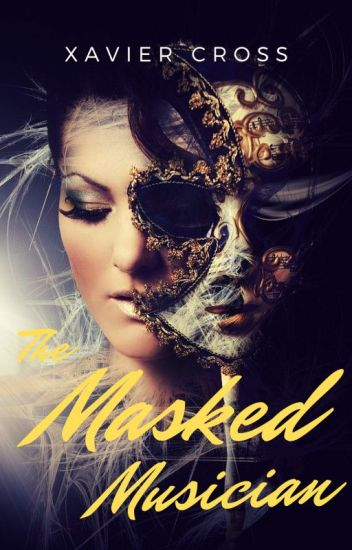 The Masked Musician [Completed]