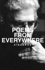 Poems from Everywhere  by kindakaa