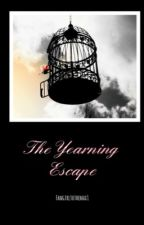 The Yearning Escape by theatreofgnr